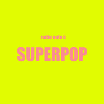 SUPERPOP #07 – 10 maggio 2018
