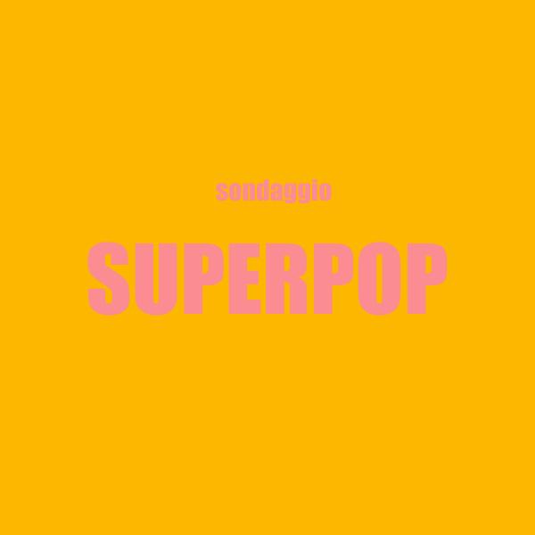 Superpop tormentone