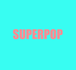 SUPERPOP #13 - feat Christian D'Antonio
